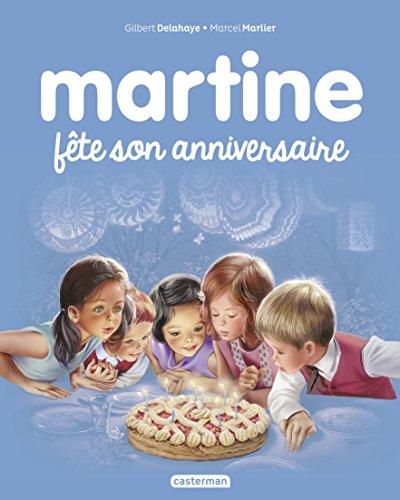 Martine fête son anniversaire (Albums Martine t. 19)