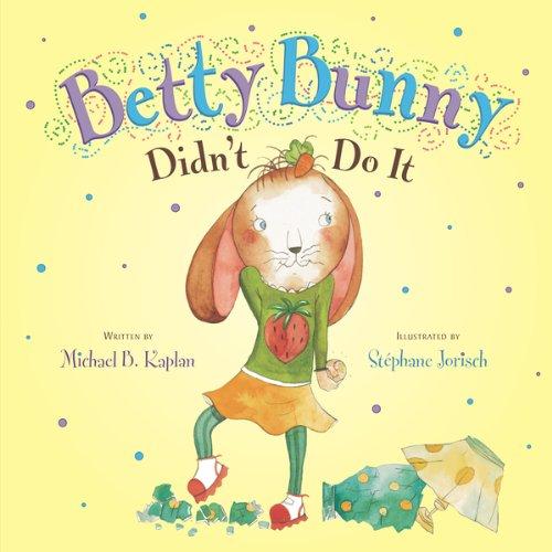 Betty Bunny Didn't Do It (English Edition)