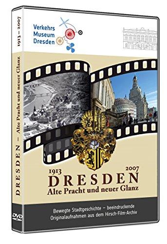 Dresden - Alte Pracht und neuer Glanz
