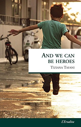 And we can be heroes