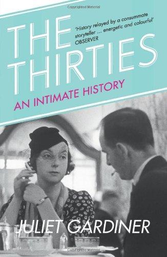 The Thirties por Juliet Gardiner