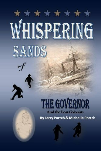 The Whispering Sands of the Governor and the Lost Colonists (English Edition) (Sand Whispering)