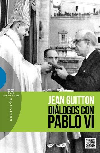 Diálogos con Pablo VI (Ensayo)