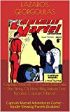 Captain Marvel - A Twice Told Tale - The Story Of How Billy Batson First Became Captain Marvel: Captain Marvel Adventures Comic - Kindle Viewing Panels Enabled (English Edition)