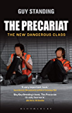 The Precariat: The New Dangerous Class