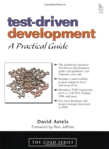 Test-Driven Development: A Practical Guide: A Practical Guide by David Astels (2003-07-12)