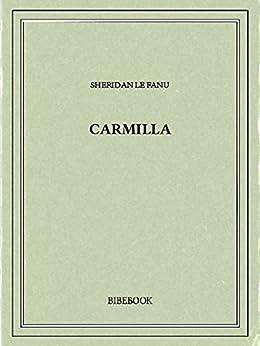 Carmilla par [Le Fanu, Joseph Sheridan]
