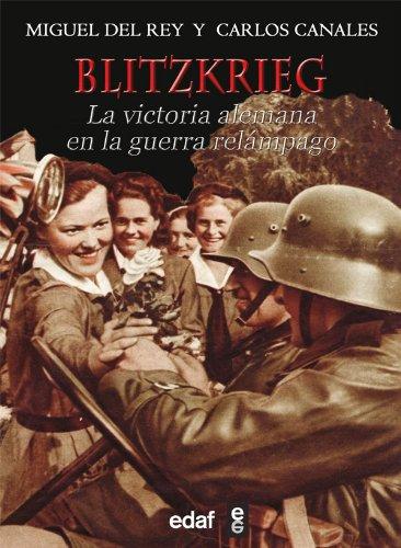Descargar Libro BLITZKRIEG (Trazos de la Historia) de MIGUEL DEL REY