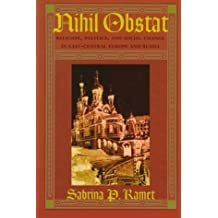 Nihil Obstat: Religion, Politics, and Social Change in East-Central Europe and Russia by Sabrina P. Ramet (1998-02-17)