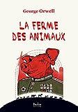 La ferme des animaux - Hades éditions - 02/02/2017