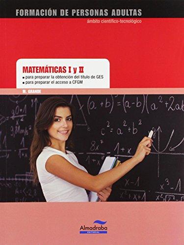Matemáticas I y II GES/CFGS por Marta Grande Trillo