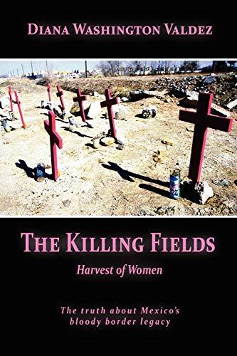 The Killing Fields: Harvest of Women PDF Books