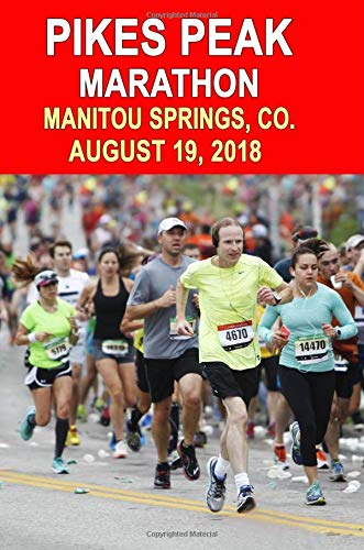 Pikes Peak Marathon: Runners Training Journal, Composition Notebook Diary, College Ruled, 150 pages por Pikes Peak Marathon