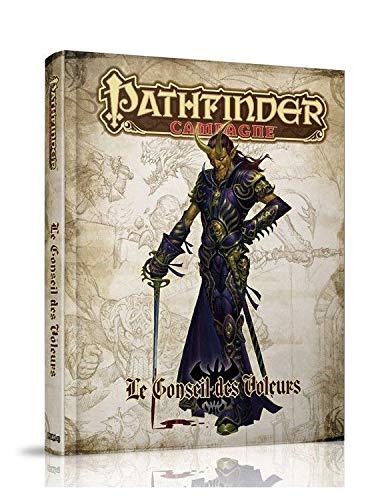Pathfinder Campagne Le Conseil des voleurs