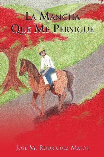 La Mancha Que Me Persigue Cover Image