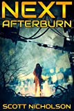 Afterburn (Next Book 1) by Scott Nicholson