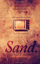 [(Sand Part 1: The Belt of the Buried Gods)] [Author: Hugh Howey] published on (December, 2013)