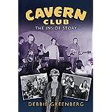 Cavern Club: The Inside Story (English Edition)