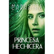 PRINCESA HECHICERA (BERSERKERS Y HECHICERAS nº 2)