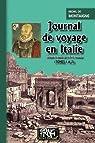 Journal de voyage en Italie, tomes 1 et 2 par Montaigne