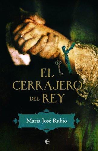 Descargar Libro El cerrajero del rey (Ficcion) de María José Rubio