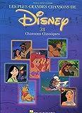 Les Plus Grandes Chansons De Disney: 31 Chansons Classiques...