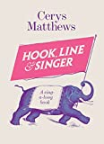 Hook, Line and Singer: A Sing-a-long Book - Cerys Matthews