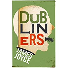 Dubliners (Annotated) (English Edition)