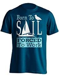 """Funny Sailor 'camiseta Born to Sail obligado a trabajar """"Sailing–Camiseta de Idea de regalo para Dad, Brother, Uncle o para un amigo en cualquier ocasión. Regalo de cumpleaños, Regalo del día de padre y regalo de Navidad..., azul marino"""