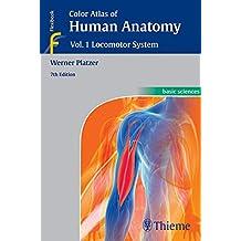 Color Atlas of Human Anatomy: Vol. 1: Locomotor System (English Edition)