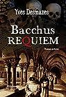 Bacchus Requiem par Desmazes