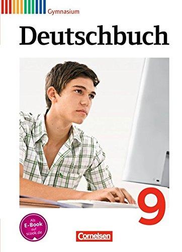 Deutschbuch Gymnasium - Allgemeine Ausgabe - Neubearbeitung: Deutschbuch 9. Schuljahr Schülerbuch. Gymnasium Allgemeine Ausgabe