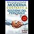 Ristorazione moderna: contratti & gestione del personale -: Strumenti e strategie per gestire il personale nel tuo ristorante (RISTORAZIONE PROFESSIONALE)