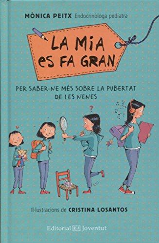 La Mia es fa gran (Conèixer i Comprendre) por Mònica Peitx Triay