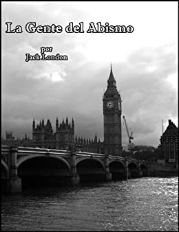 La Gente del Abismo (People of the Abyss) de [London, Jack]