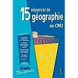 15 SEQUENCES DE GEOGRAPHIE CM2