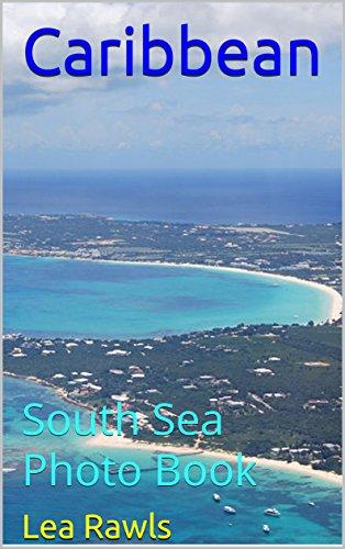 Caribbean: South Sea Photo Book (Photo Book 111) (English Edition)
