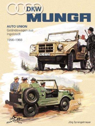 DKW Munga. 1956 bis 1968 von Jörg Sprengelmeyer (Oktober 2007) Gebundene Ausgabe