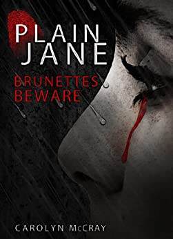 Plain Jane: A mystery/thriller not for the faint of heart (The Harbinger Murder Mystery Series Book 1) (English Edition) par [McCray, Carolyn]