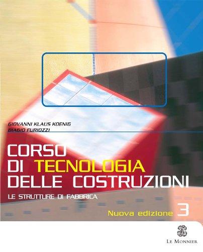 Corso di tecnologia delle costruzioni. Per gli Ist. Tecnici: 3