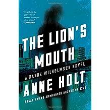 The Lion's Mouth: Hanne Wilhelmsen Book Four (A Hanne Wilhelmsen Novel) by Anne Holt (2016-02-09)