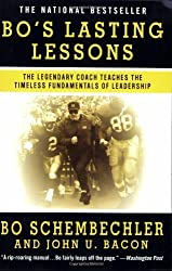 Bo's Lasting Lessons: The Legendary Coach Teaches the Timeless Fundamentals of Leadership by Bo Schembechler (2008-09-04)