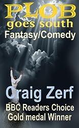Plob goes South - a humorous fantasy (English Edition)