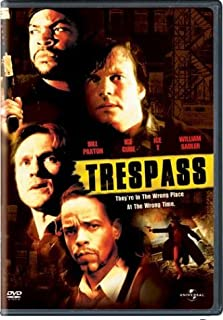 Trespass by Bill Paxton