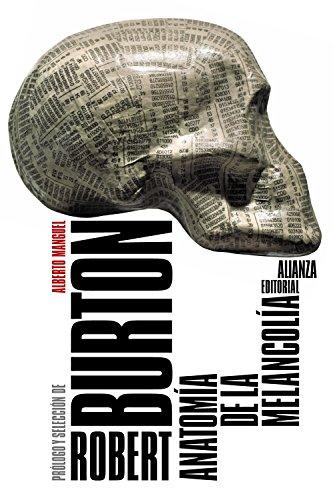 Anatomía de la melancolía (El Libro De Bolsillo - Humanidades) por Robert Burton