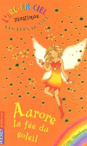 4. Les fées du ciel : Aurore, la fée du soleil