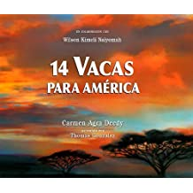 14 Vacas para Amerrica (Spanish Edition) by Carmen Agra Deedy (2010-08-01)