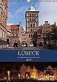 Lübeck - Hanseschönheit in Insellage (Wandkalender 2018 DIN A3 hoch): Lübeck - Zauberhafte Backsteingotik auf der Altstadtinsel (Monatskalender, 14 ... Orte) [Kalender] [Apr 15, 2017] boeTtchEr, U - U boeTtchEr