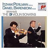 Brahms : The 3 Violin Sonatas (les trois Sonates pour violon et piano)