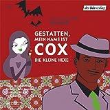Gestatten, mein Name ist Cox (2): Die kleine Hexe. Hörspiel